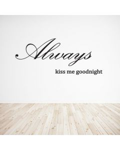 Always kiss me goodnight 1